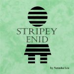 New Book - Stripey Enid by Natasha Lea